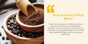How to grind coffee beans Without a grinder and With a Grinder
