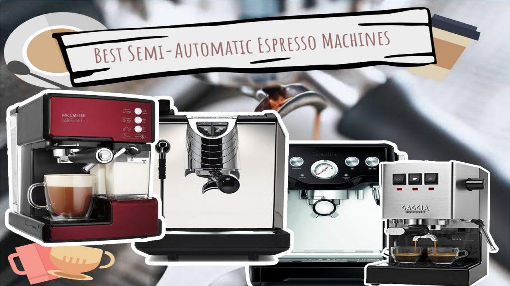 Top 12 Best Semi Automatic Espresso Machines | Review