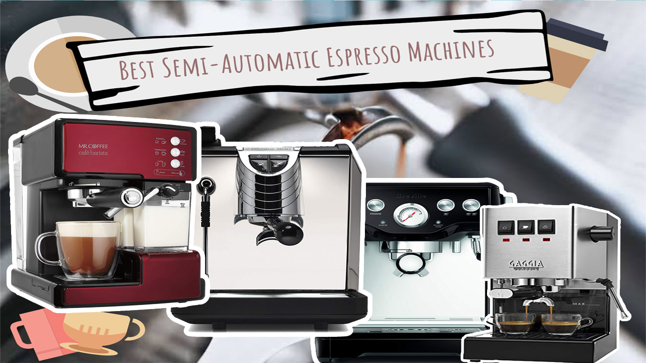 Top 12 Best Semi Automatic Espresso Machines | Review