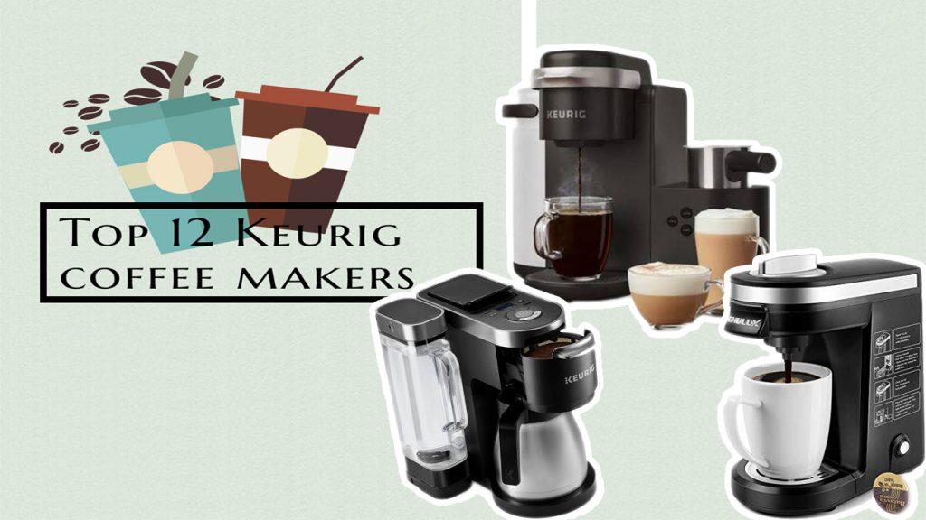 Top 12 Keurig coffee makers_banner 2