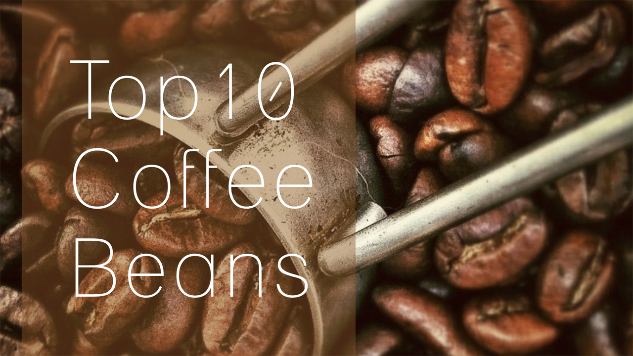 top 10 coffee beans