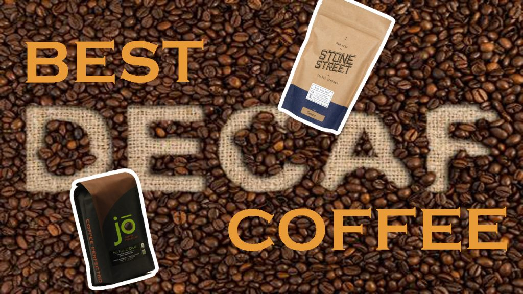 Top 10 Best Decaf Coffee | Guide to Select the Best Decaf Coffee