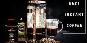 Best Instant Coffee   Top 10 Best Tasting Instant Coffee Brands