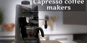 Capresso Coffee Maker Reviews | Pick from Top 8 Coffee Makers