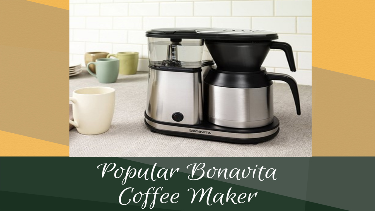 best bonavita coffee maker