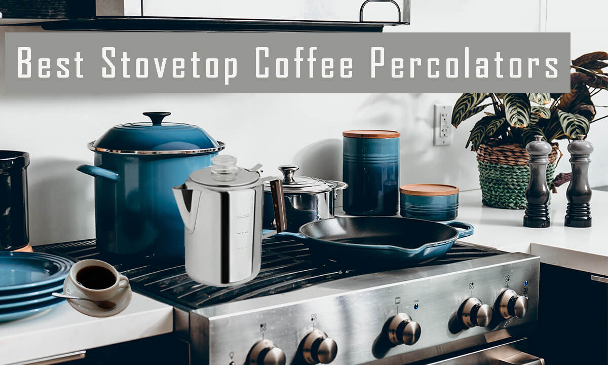 Best Stovetop Coffee Percolator