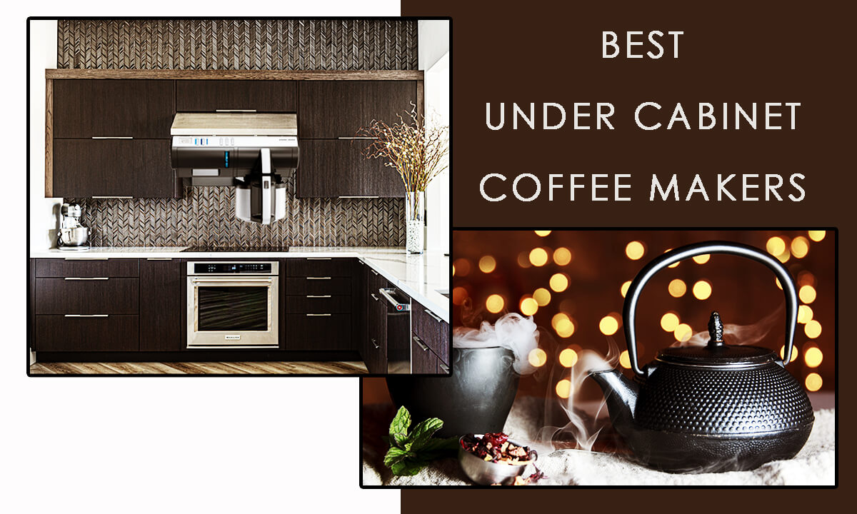 best under cabinet coffee makers